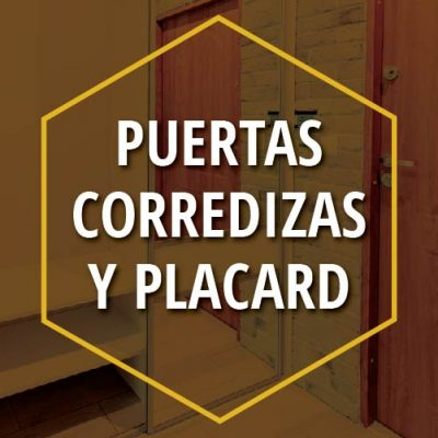 PUERTAS CORREDIZAS Y PLACARD