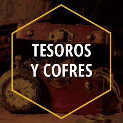 TESOROS Y COFRES